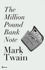 Thumbnail The Million Pound Bank Note by Mark Twain