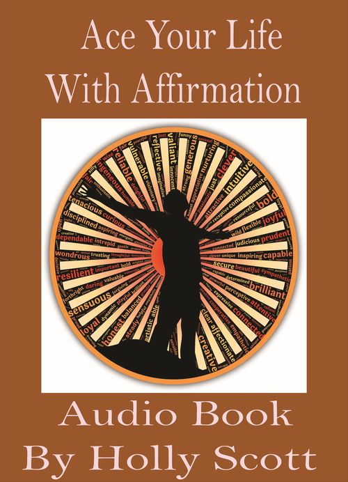 Pay for Ace Your Life With Affirmation Audio Book By Holly Scott