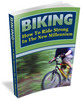 Biking - How To Ride Strong