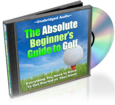 Pay for The Absolute Beginners Guide to Golf Audio Book