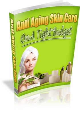 Pay for Anti-Aging Skin Care on a Tight Budget