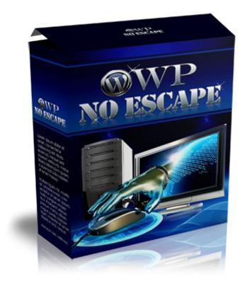 Pay for *HOT* WP No Escape Wordpress Plugin -Bonus MRR