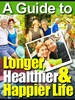 Thumbnail A Guide To A Longer Healthier And Happier Life