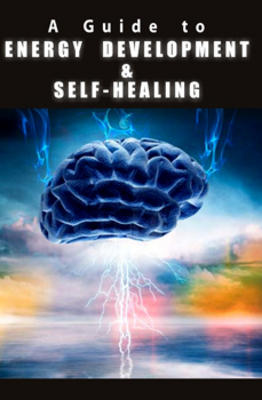 Pay for A GUIDE TO ENERGY DEVELOPMENT AND SELF HEALING