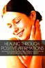 Thumbnail Healing Through Positive Affirmations With Mrr