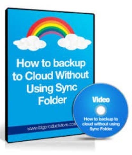 Pay for How To Backup To The Cloud Without Using A Sync Folder mrr
