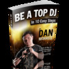 Thumbnail Be A Top DJ in 10 Easy Steps