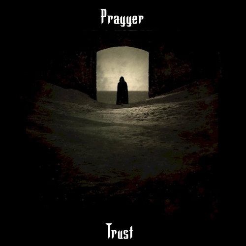 Pay for Prayyer - Trust (Complete Album)