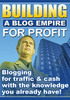 Thumbnail Building a Blog Empire for Profit PLR