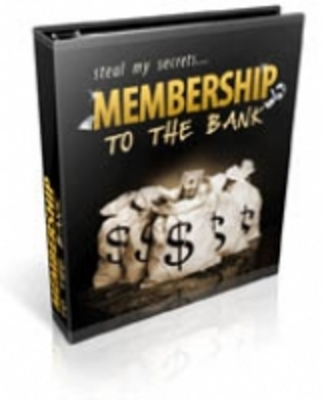 Pay for Membership To The Bank PLR