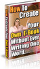 Thumbnail Create Your Own EBook Without Writing a Word MRR