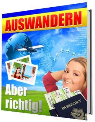 Pay for  Ebook: Auswandern - aber richtig!