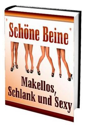 Pay for  Ebook: Schöne Beine - Makellos, Schlank und Sexy