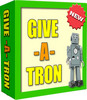 Thumbnail Give-A-Tron with master resell rights