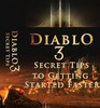 Thumbnail Diablo 3 Secrets - Tips to Getting Started Faster