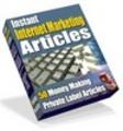 Thumbnail Instant Internet Marketing Articles + 25 Bonus Articles! - P