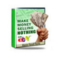 Thumbnail Make Money Selling Nothing On eBay  (Mrr)