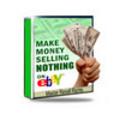 Thumbnail Make Money Selling Nothing On eBay  (Mrr)