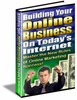 Thumbnail Building Your Online Business on Todays Internet!