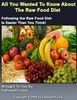 Thumbnail All You Wanted To Know About The Raw Food Diet - Master Resale Rights