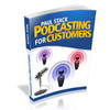 Thumbnail Podcasting For Customers - With Master Resale Rights