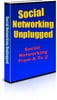 Thumbnail Social Networking Unplugged - PLR
