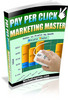 Thumbnail Pay Per Click Marketing Master - With Master Resell Rights