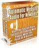 Thumbnail Automatic Website Audio for Newbies - Master Resell Rights