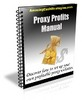 Thumbnail Proxy Profits Manual with Master Resale Rights