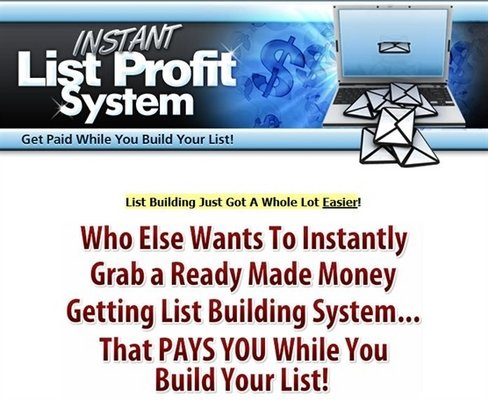 Pay for Instant List Profit System - Get Paid building Your List-Mrr