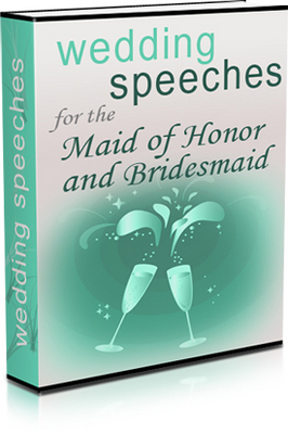 Wedding Speeches For The Maid Of Honor And Bridesmaid