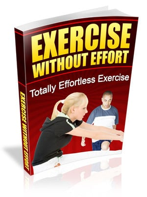 Pay for Exercise Without Effort - Totally Effortless Exercise (Mrr)