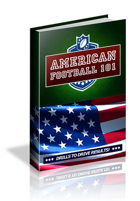 Pay for American Football 101 - Drills To Drive Results! (Mrr)