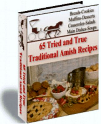 Pay for 65 tried and true amish recipes