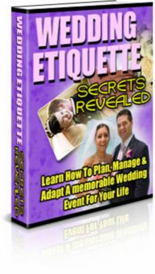 Pay for Wedding Ediquette Secrets Revealed - Bonuses - Resale Rights
