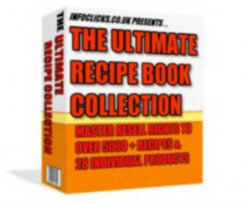 Pay for The Ultimate Recipe Collection - 28 Products To Resell Containg 5000+ Recipes!!!