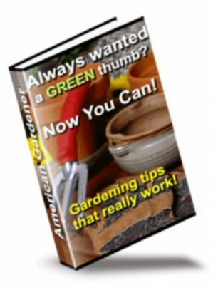 Pay for American Gardener - With Free Resale Rights and Sales Page!