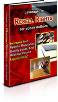 Pay for Leverage On Resell Rights For Ebook Authors - With Master Resale Rights