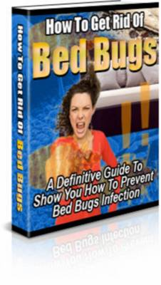 Pay for How To Get Rid Of Bed Bugs - Private Label Rights!!!