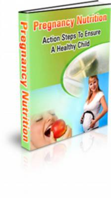 Pay for Pregnancy Nutrition - With Master Resale Rights