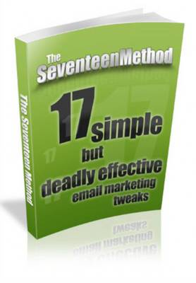 Pay for The Seventeen Method - Effective Email Marketing Tweaks + Master Resale Rights