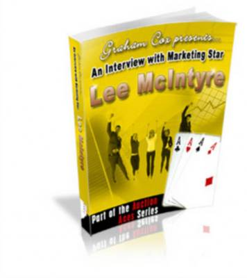 Pay for An Interview with Marketing Star Lee McIntyre - With Master Resell Rights