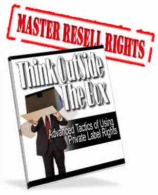 Pay for Think Outside The Box - Advanced Tactics of Using Private Label Rights
