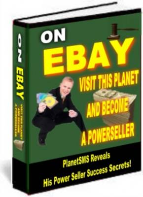 Pay for On EBAY Visit THis Planet And Become A Powerseller - Resale RIghts