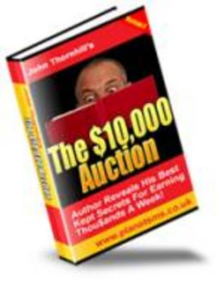 Pay for The $10,000 Auction - Resale Rights + bonus eBook With Resale Rights