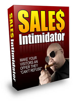 Pay for Sales Intimidator - Make Your Visitors An Offer They Cant Refuse - PLR