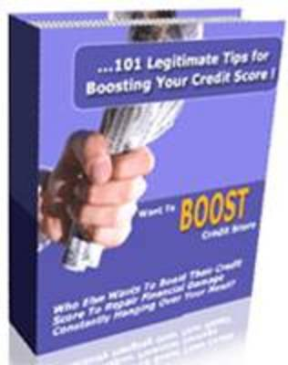 Pay for 101 Legitimate Tips For Boosting Your Credit Score! - (PLR)