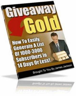 Pay for Giveaway Gold - How to Start Your Very Own Give Away Event