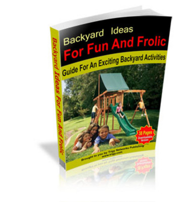 Pay for Backyard Ideas For Fun And Frolic!