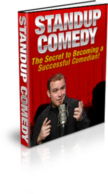Pay for Standup Comedy - The Secrets To Becoming a Successful Comedi